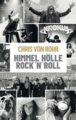 Himmel, Hölle, Rock 'n' Roll von von Rohr,  Chris