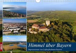 Himmel über Bayern (Wandkalender 2021 DIN A4 quer) von Luftaufnahmen.bayern