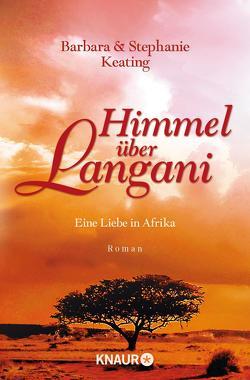 Himmel über Langani von Dufner,  Karin, Keating,  Barbara, Keating,  Stephanie, Laszlo,  Ulrike