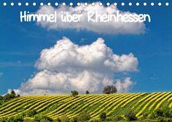 Himmel über Rheinhessen (Tischkalender 2019 DIN A5 quer) von John,  Eckhard