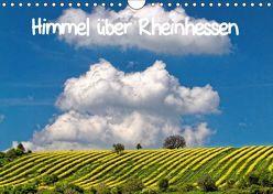 Himmel über Rheinhessen (Wandkalender 2018 DIN A4 quer) von John,  Eckhard