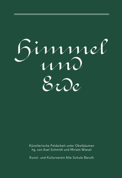 Himmel und Erde von Schmidt,  Axel, Wiesel,  Miriam