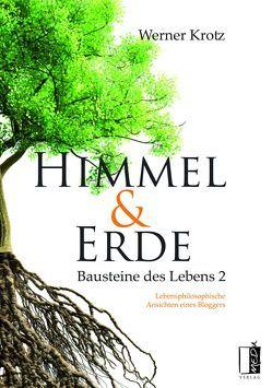 Himmel und Erde von Krotz,  Werner