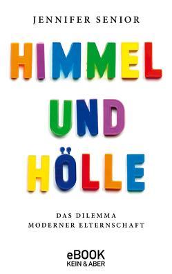 Himmel und Hölle von Gräbener-Müller,  Juliane, Senior,  Jennifer