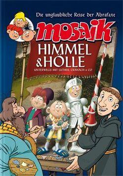 Himmel und Hölle von Mosaik Team, Schleiter,  Klaus D