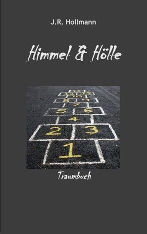 Himmel und Hölle von Hollmann,  J. R.