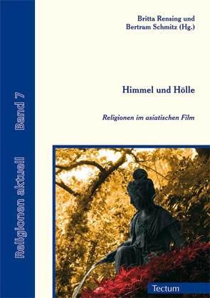 Himmel und Hölle von Rensing,  Britta, Schmitz,  Bertram