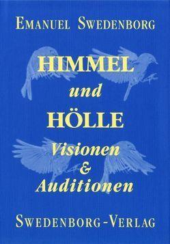 Himmel und Hölle von Horn,  Friedemann, Swedenborg,  Emanuel