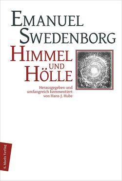 Himmel und Hölle von Hube,  Hans-Jürgen, Swedenborg,  Emanuel