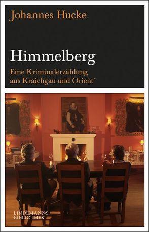 Himmelberg von Hucke,  Johannes, Lindemann,  Thomas