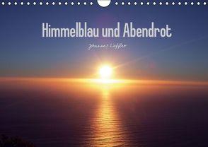 Himmelblau und Abendrot (Wandkalender 2016 DIN A4 quer) von Löffler,  Johannes