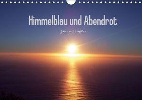 Himmelblau und Abendrot (Wandkalender 2018 DIN A4 quer) von Löffler,  Johannes