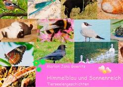 Himmelblau und Sonnenreich von Goeritz,  Marion Jana