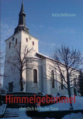 Himmelgebimmel von Hellmann,  Jutta