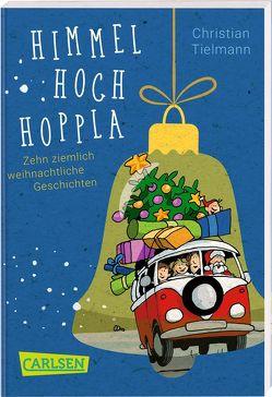 Himmelhochhoppla von Haas,  Cornelia, Tielmann,  Christian