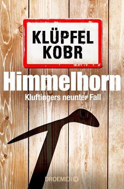 Himmelhorn von Klüpfel,  Volker, Kobr,  Michael