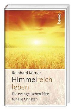 Himmelreich leben von Körner,  Reinhard