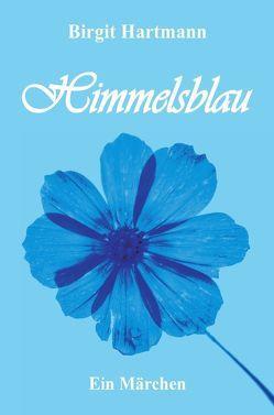 Himmelsblau von Hartmann,  Birgit