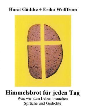 Himmelsbrot für jeden Tag von Gädtke,  Horst
