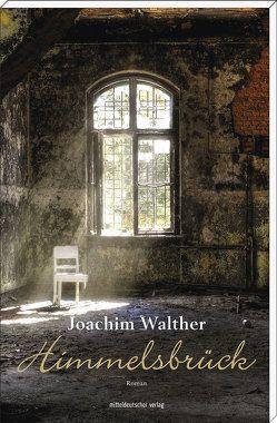 Himmelsbrück von Walther,  Joachim