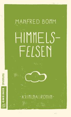 Himmelsfelsen von Bomm,  Manfred