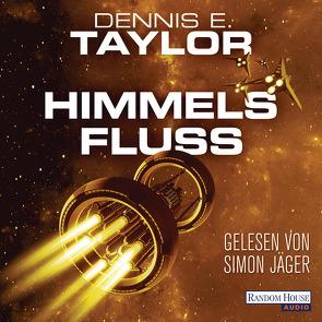 Himmelsfluss von Hofstetter,  Urban, Jäger,  Simon, Taylor,  Dennis E.