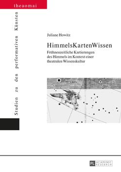 HimmelsKartenWissen von Howitz,  Juliane