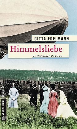 Himmelsliebe von Edelmann,  Gitta