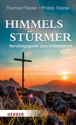 Himmelsstürmer von Fässler,  Thomas, Steiner,  Philipp