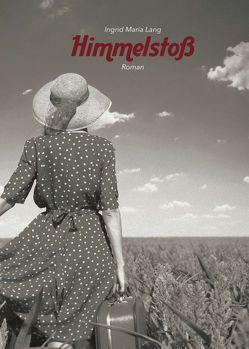 Himmelstoß von Lang,  Ingrid Maria