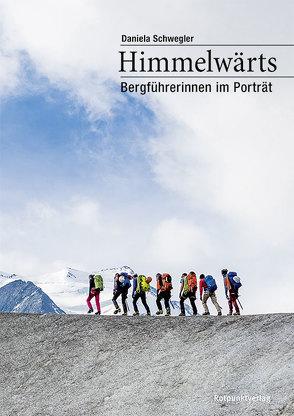 Himmelwärts von Bieri,  Ephraim, Götz,  Riccardo, Jäggi,  Christian, Schwegler,  Daniela