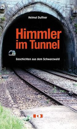 Himmler im Tunnel
