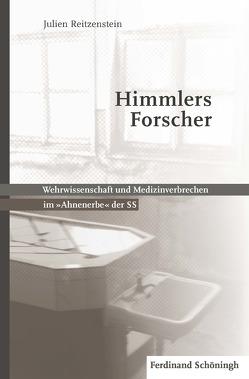 Himmlers Forscher von von Reitzenstein,  Julien Wilhelm