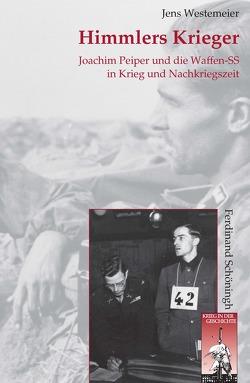Himmlers Krieger von Westemeier,  Jens