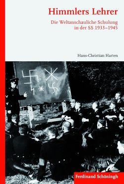 Himmlers Lehrer von Harten,  Hans-Christian