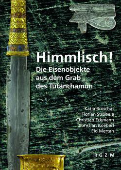 Himmlisch! von Broschat,  Katja, Eckmann,  Christian, Köberl,  Christian, Mertah,  Eid, Ströbele,  Florian