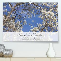 Himmlische Aussichten – Einladung zum Träumen (Premium, hochwertiger DIN A2 Wandkalender 2021, Kunstdruck in Hochglanz) von Bildarchiv,  Geotop