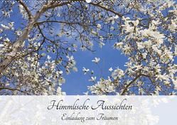 Himmlische Aussichten – Einladung zum Träumen (Wandkalender 2021 DIN A2 quer) von Bildarchiv,  Geotop