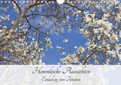 Himmlische Aussichten – Einladung zum Träumen (Wandkalender 2021 DIN A4 quer) von Bildarchiv,  Geotop