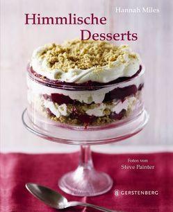 Himmlische Desserts von Auwers,  Michael, Miles,  Hannah, Painter,  Steve