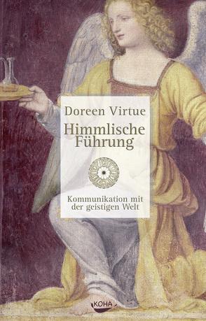 Himmlische Führung von Virtue,  Doreen