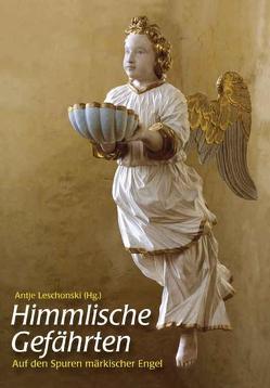Himmlische Gefährten von Leschonski,  Antje