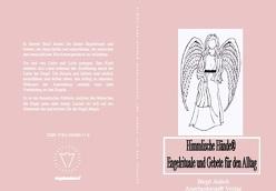 Himmlische Hände® Engelrituale und Gebete für den Alltag von Aulich,  Birgit