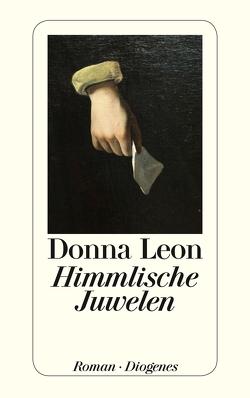 Himmlische Juwelen von Leon,  Donna, Schmitz,  Werner