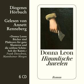 Himmlische Juwelen von Leon,  Donna, Renneberg,  Annett, Schmitz,  Werner