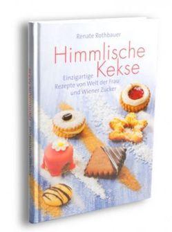 Himmlische Kekse von Rothbauer,  Renate