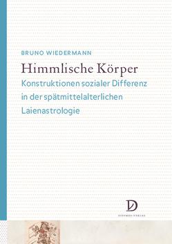 Himmlische Körper von Wiedermann,  Bruno