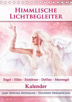 Himmlische Lichtbegleiter – Kalender (Tischkalender 2021 DIN A5 hoch) von Shayana Hoffmann,  Gaby