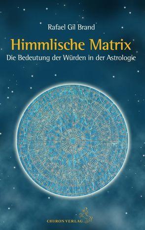 Himmlische Matrix von Gil Brand,  Rafael