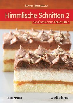 Himmlische Schnitten 2 von Rothbauer,  Renate